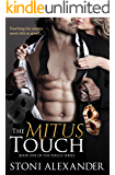 THE MITUS TOUCH: Book One of The Touch Series