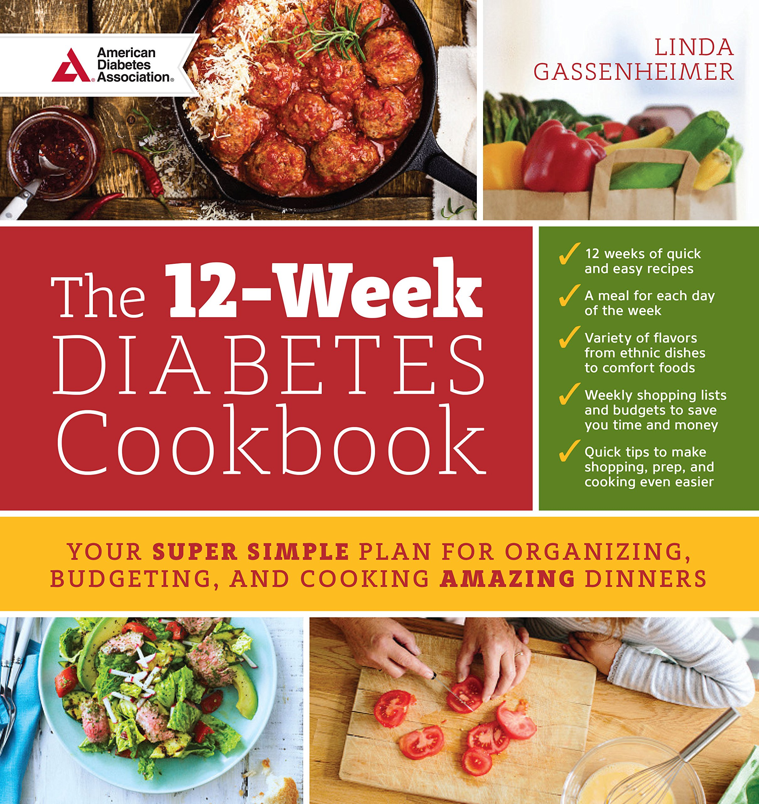 The 12 week diabetes cookbook your super simple plan for organizing the 12 week diabetes cookbook your super simple plan for organizing budgeting and cooking amazing dinners linda gassenheimer 9781580406765 amazon forumfinder Image collections