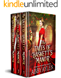 The Tales of Haskett's Manor: A Historical Regency Clean Sweet Romance Box Set Collection