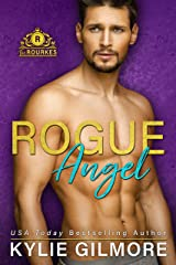 Rogue Angel (The Rourkes, Book 10) Kindle Edition