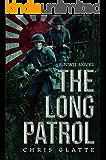The Long Patrol: World War II Novel (164th Regiment)