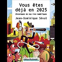 Vous êtes déjà en 2025 (French Edition)