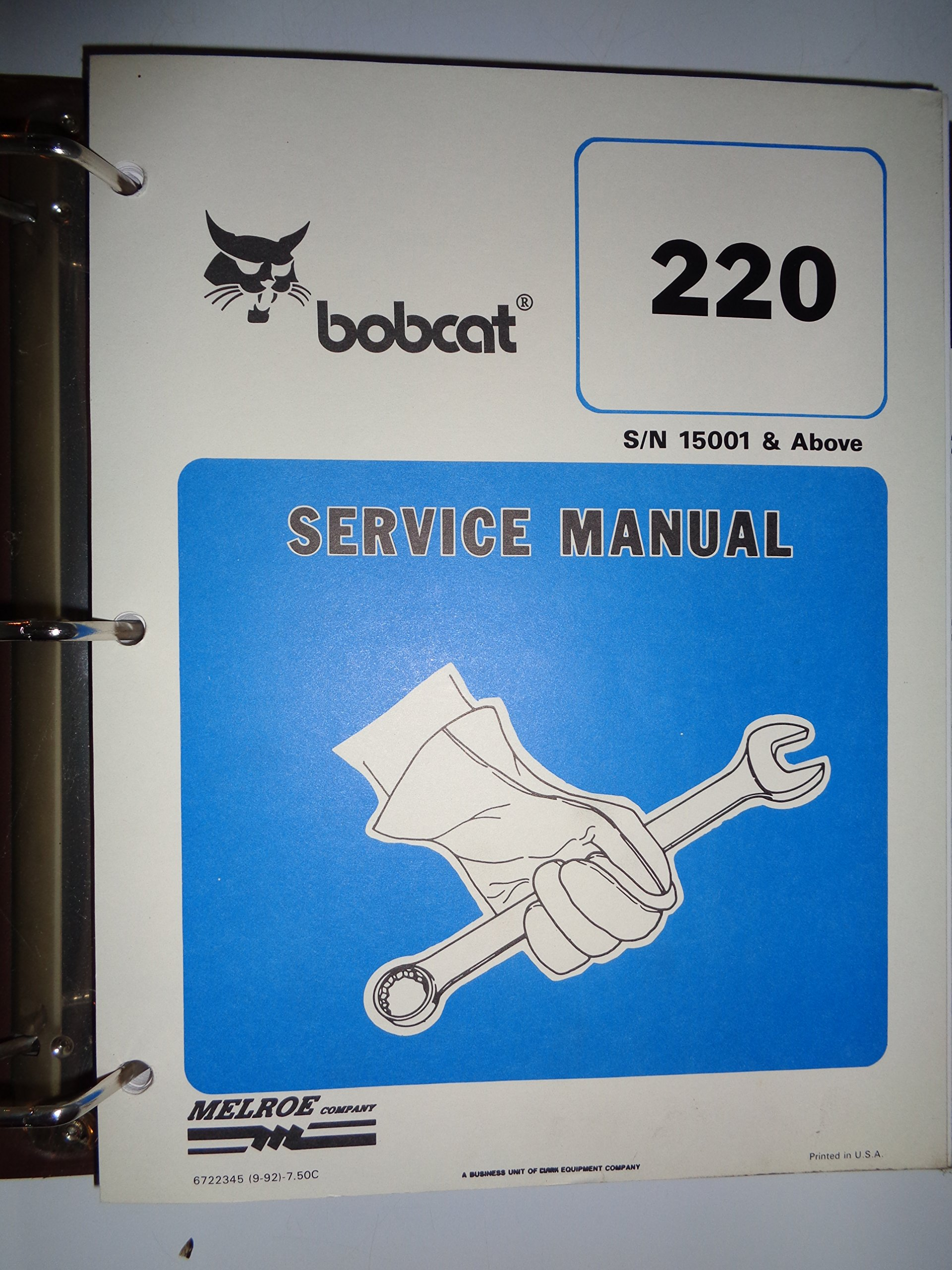 Bobcat 220 Excavator (s/n 15, 001 and above) Service Manual