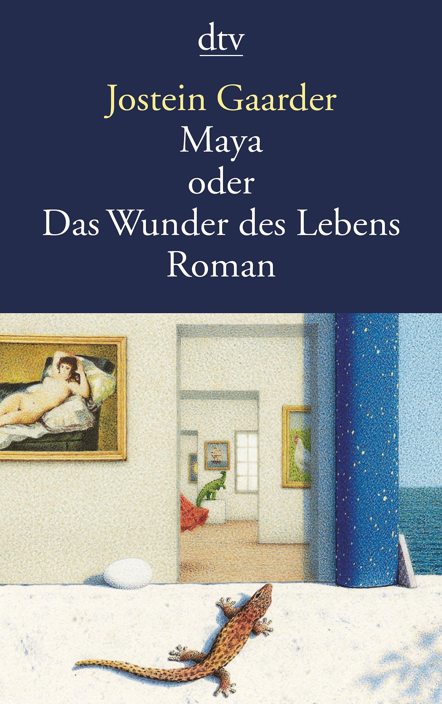 Maya Oder Das Wunder Des Lebens Roman Amazon De Jostein Gaarder