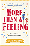 More Than a Feeling: a hilarious summer comedy from the bestselling author of Just Haven't Met You Yet (English Edition)
