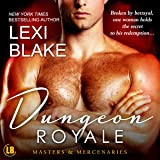 Dungeon Royale: Masters and Mercenaries, Book 6