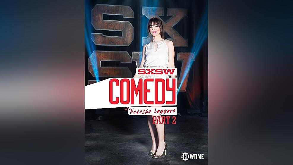SXSW Comedy with Natasha Leggero Part 2