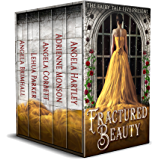 Fractured Beauty: The Fairy Tale Five