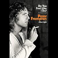 Do You Feel Like I Do?: A Memoir book cover