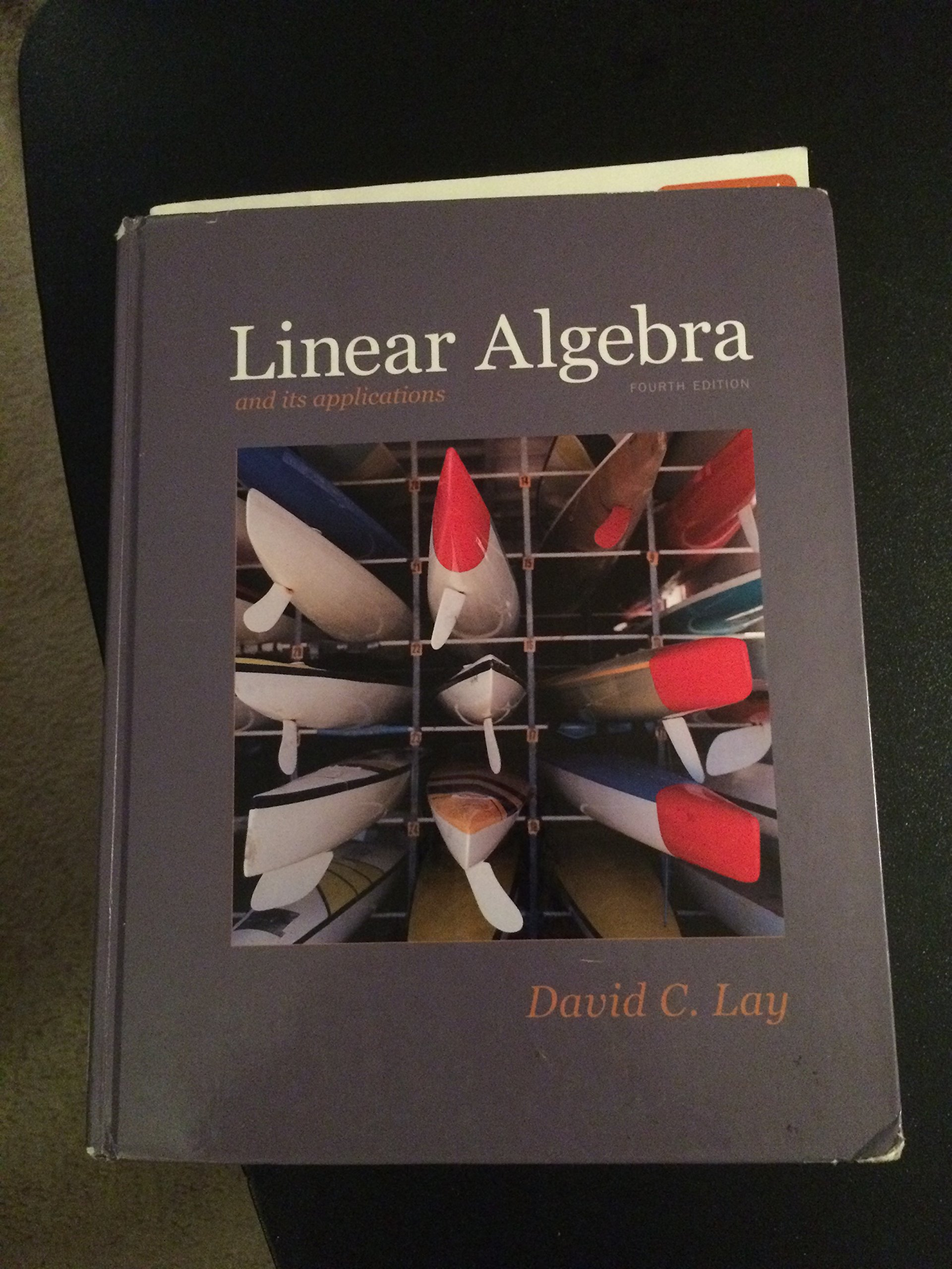 Linear Algebra and Its Applications (4th Edition): Lay: Amazon.com: Books