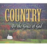 Reader's Digest Music: Country By the Grace of God