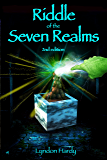 Riddle of the Seven Realms, 2nd edition (Magic by the Numbers Book 3)