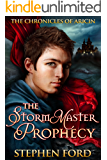 The Stormmaster Prophecy (The Chronicles of Aricin Book 1)
