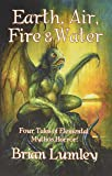 Earth, Air, Fire & Water: Four Tales of Elemental Mythos Horror!