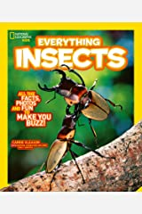 Everything: Insects (National Geographic Kids) Kindle Edition
