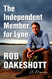 The Independent Member for Lyne: A memoir