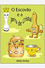 """Livros para crianças de 4-8 anos: """"O Escovão e a Jarra de Cristal"""" (história de ninar para crianças) eBook Kindle"""