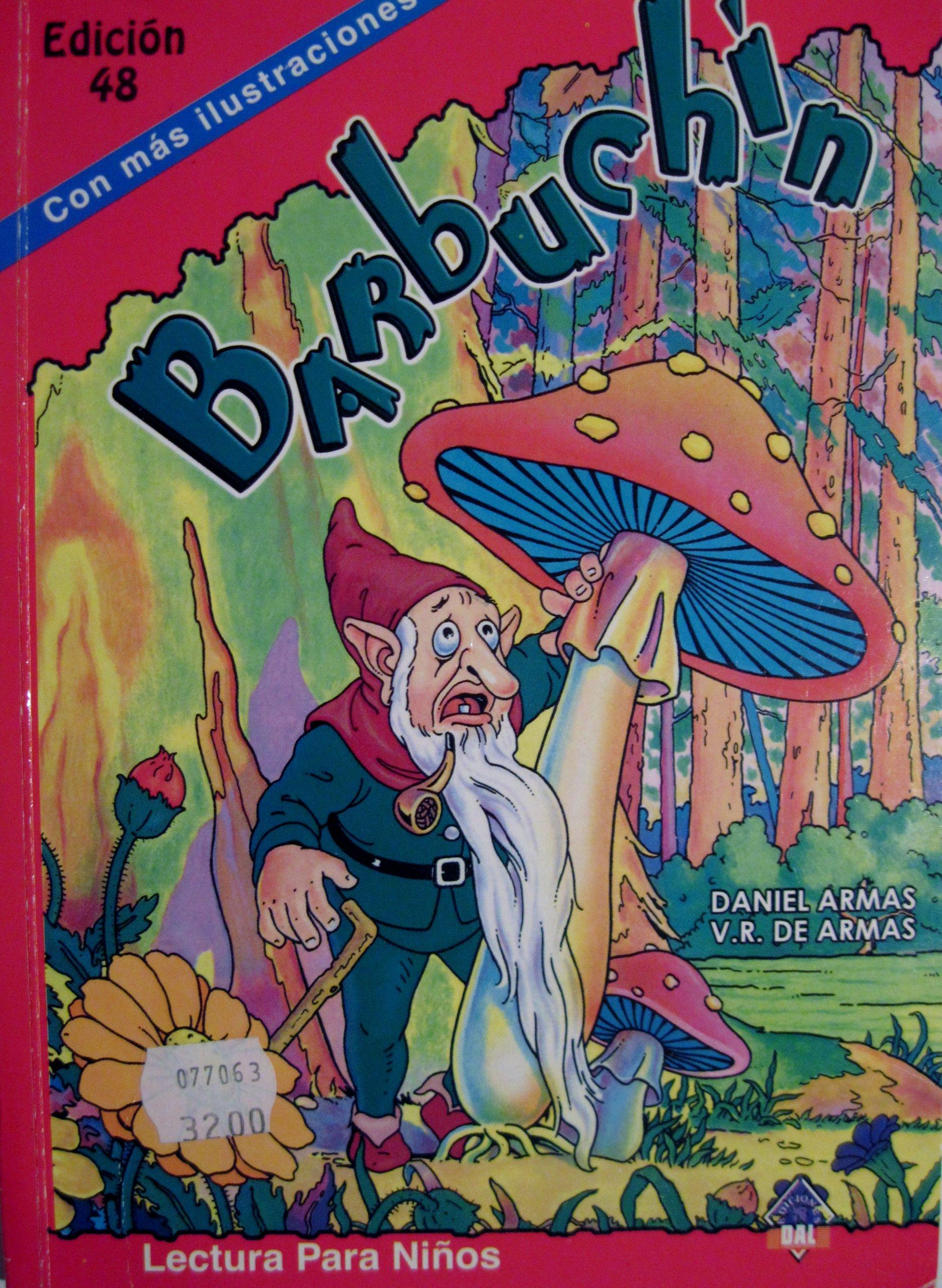Barbuchín – Lectura Para ninos: Daniel Armas, V.R. de Armas: 9788483773116: Amazon.com: Books