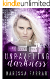 Unraveling Darkness: A Reverse Harem Romance (Dark Codes Book 2)