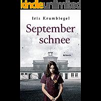 Septemberschnee (Regenbogenblut 2) (German Edition)
