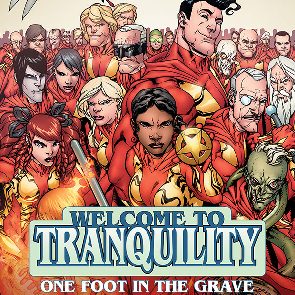 Welcome To Tranquility: One Foot in the Grave (Issues) (6 Book Series) (One Foot In The Grave Series 6)