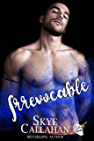 Irrevocable: A Dark Abduction Romantic Suspense Novel (Serpentine Book 1)