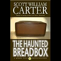 The Haunted Breadbox (A Myron Vale Investigation Book 0)