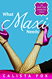 What Maxi Needs (Leave Your Shoes On)