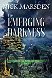 The Emerging Darkness: Gods of Sun Earth and Moon: Book 6