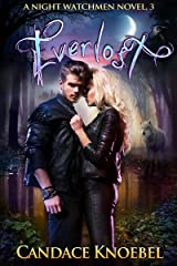 Everlost (The Night Watchmen Series Book 3) Kindle Edition
