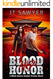 Blood and Honor: A Mitch Kearns Combat Tracker Novel, Book 9