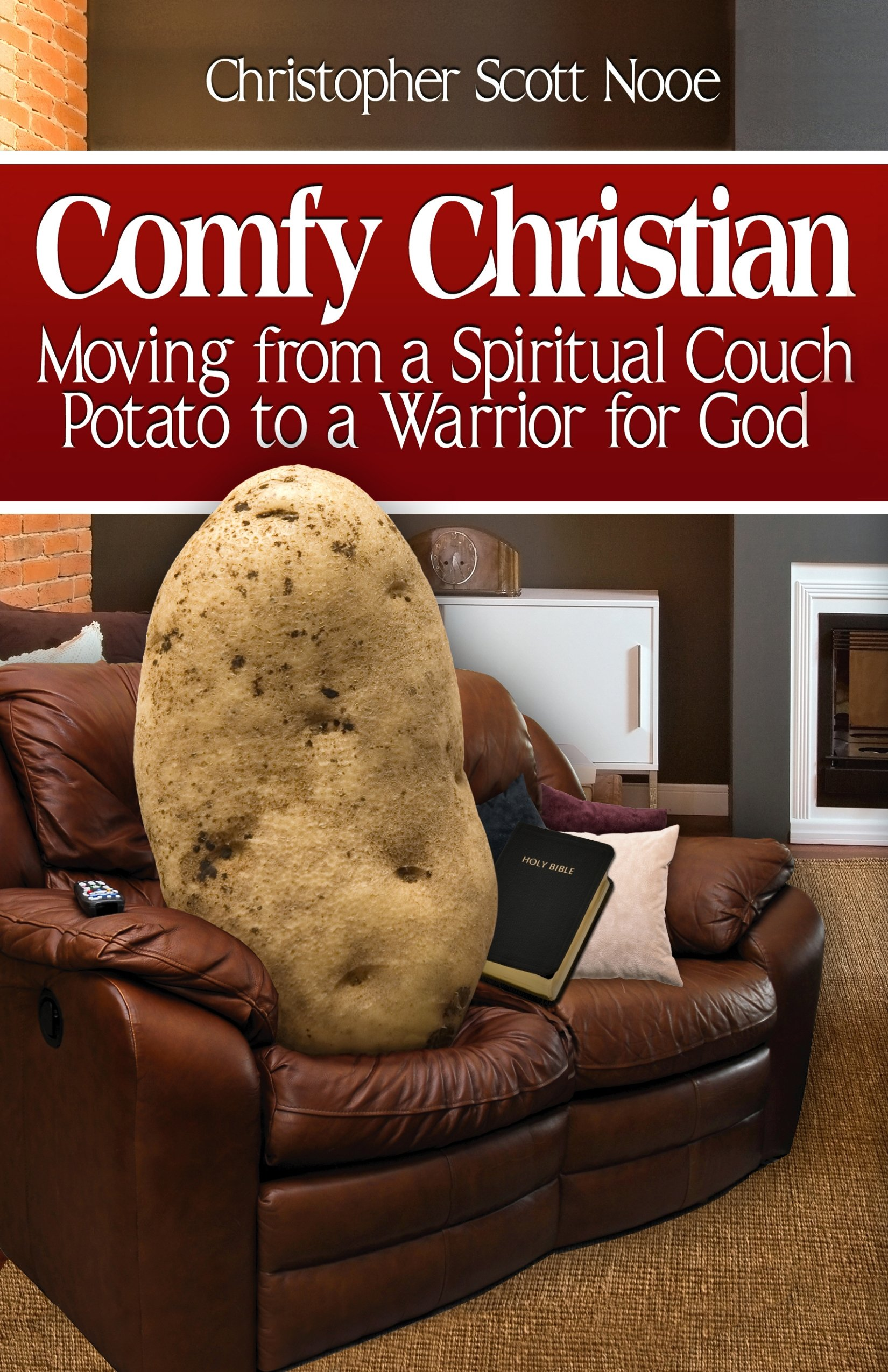fy Christian Moving from a Spiritual Couch Potato to a Warrior