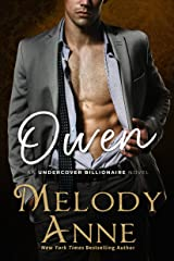 Owen (Undercover Billionaire Book 3) Kindle Edition