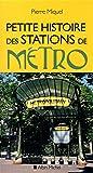 PETITE HISTOIRE DES STATIONS DE METRO- NED