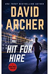 Hit For Hire (Noah Wolf Book 4) Kindle Edition