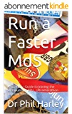 Run a Faster MdS: A Scientific Guide to Joining the Ultrarunning Elite. Ultramarathon running hints (English Edition)