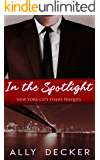 In the Spotlight (New York City Fixers Book 0)