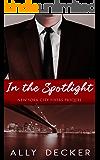 In the Spotlight (New York City Fixers Book 0)
