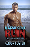 Magnificent Ruin (Everlasting Series Book 2)