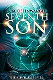 Seventh Son (The Septimus Series Book 1) (English Edition)