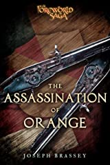 The Assassination of Orange: A Foreworld SideQuest (The Foreworld Saga) Kindle Edition