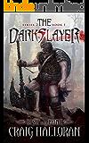 The Darkslayer: Bish and Bone (Series 2, Book 1): Sword and Sorcery Series (Bish and Bone Series 2)