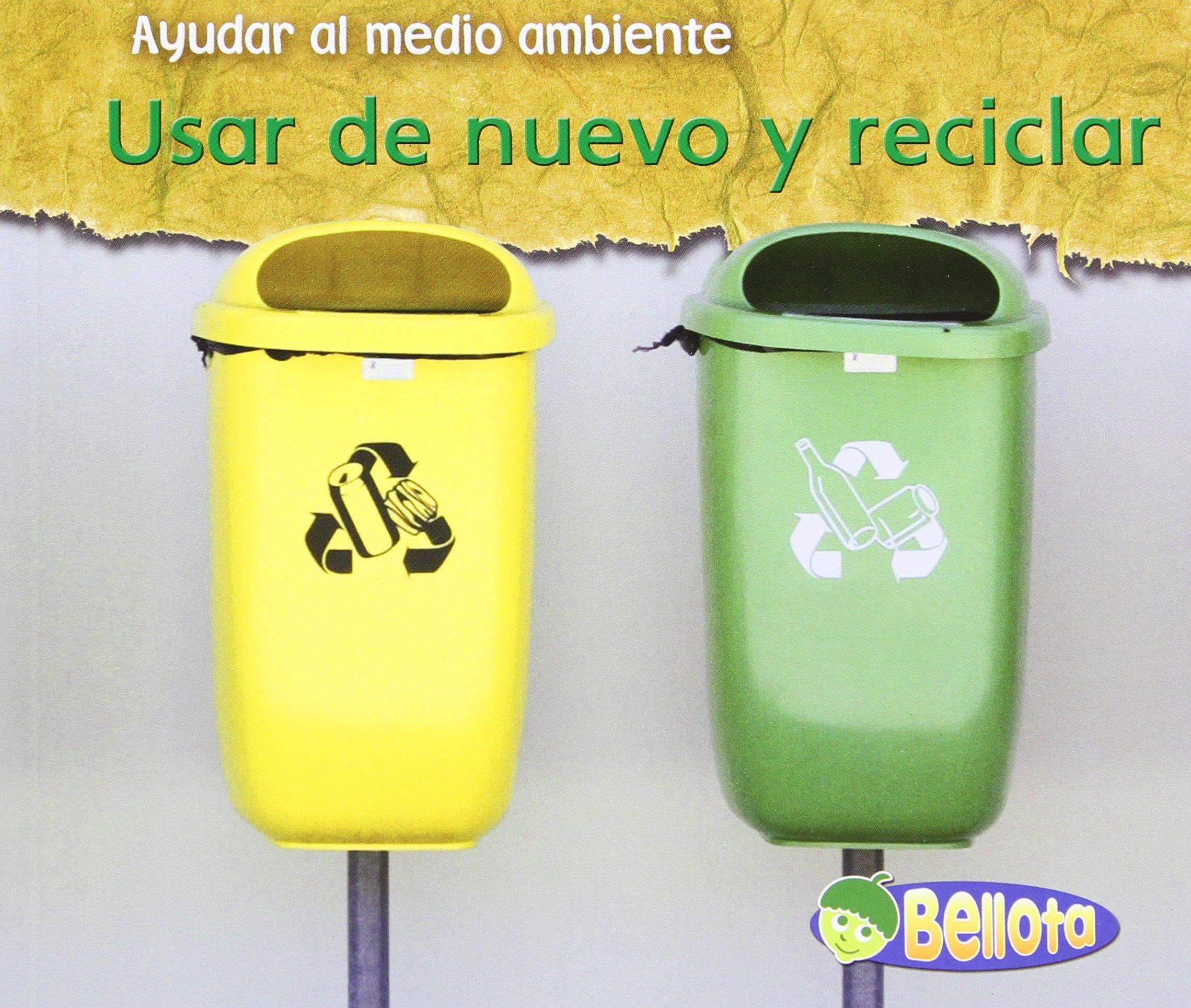 Download Usar de nuevo y reciclar (Ayudar al medio ambiente) (Spanish Edition) pdf
