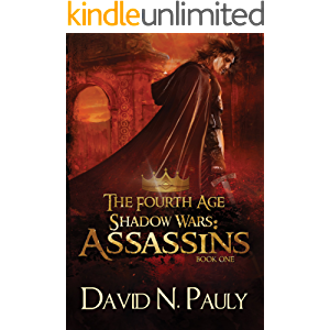Assassins: A Nostraterra Fantasy Novel (The Fourth Age: Shadow Wars Book 1)