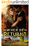When He Returns (Lost and Found in Thorndale Book 2)