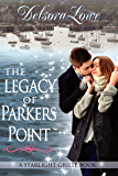 The Legacy of Parkers Point: A Serenity Harbor Maine Novella (Starlight Grille Book 1)