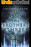 The Brothers Three: Book One of The Blackwood Saga
