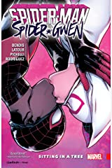 Spider-Man/Spider-Gwen: Sitting In A Tree Kindle Edition