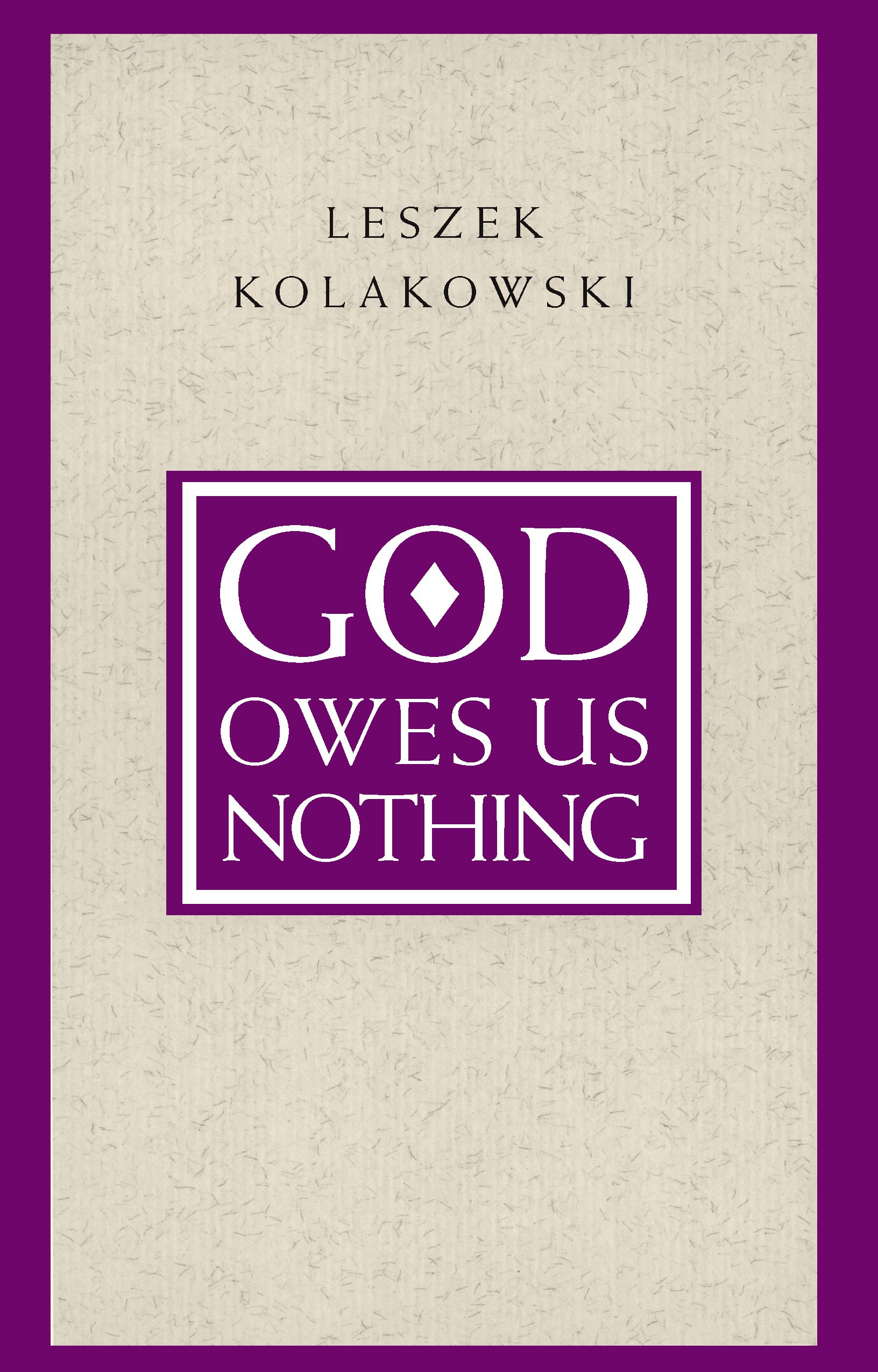 God Owes Us Nothing  A Brief Remark On Pascal's Religion And On The Spirit Of Jansenism  English Edition