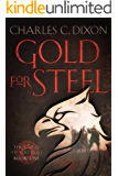 Gold For Steel: The Gates of Kastriel, Book One (English Edition)